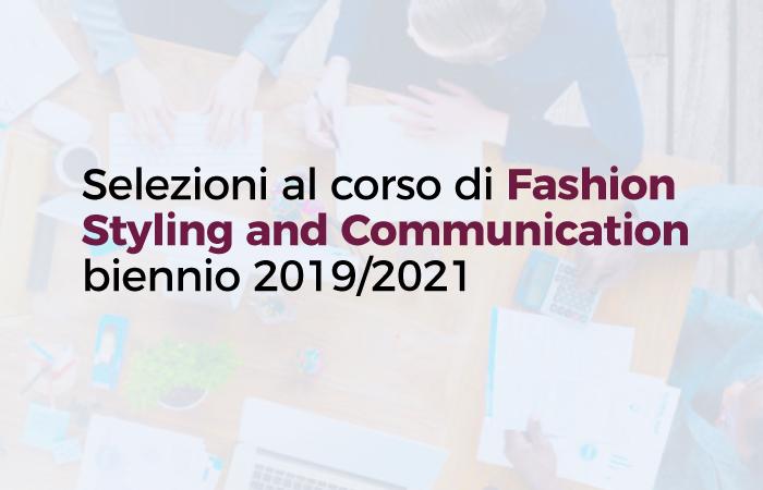 Selezioni al corso di Fashion Styling and Communication biennio 2019/2021