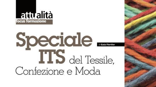 Speciale ITS del Tessile | ITS Campania Moda