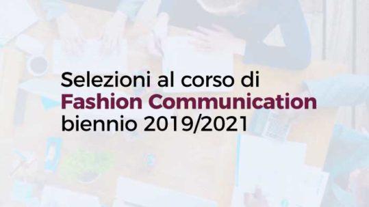 Selezioni al corso di Fashion Communication biennio 2019/2021