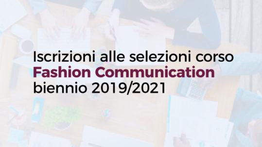 Iscrizioni alle selezioni al corso gratuito Fashion Communication