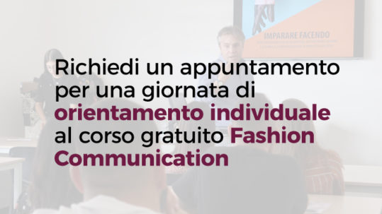 Corso gratuito Fashion Communication: Orientamento Individuale